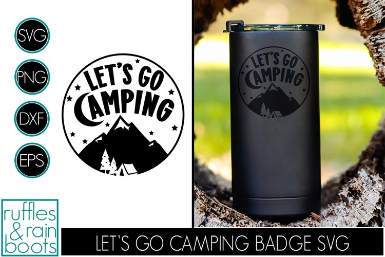 Lets Go Camping SVG Badge - Styled Camping Clipart