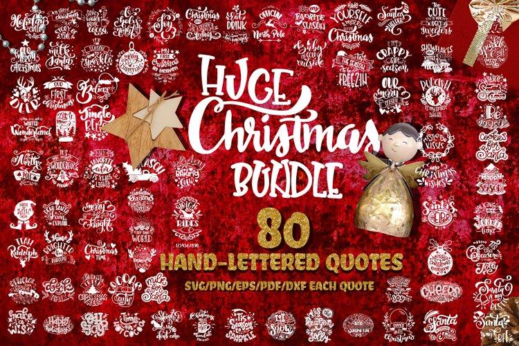 Christmas svg BUNDLE BIG set of 80 quotes