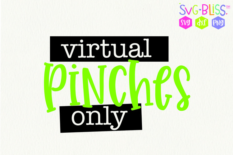 Social Distance St Patricks Day SVG- Virtual Pinches Only