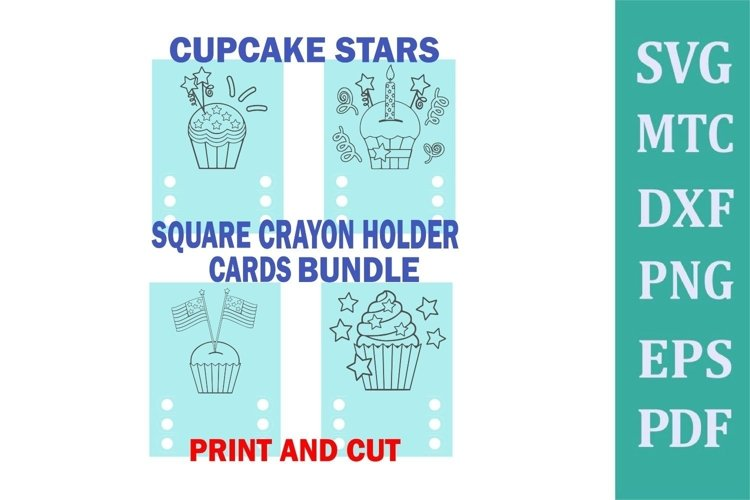 Crayon Holder SQUARE 3 Crayon CUPCAKE Stars Print & Cut