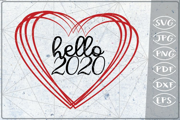 Hello 2020 SVG Happy New Year Svg Quote Print Cricut PNG example image 1