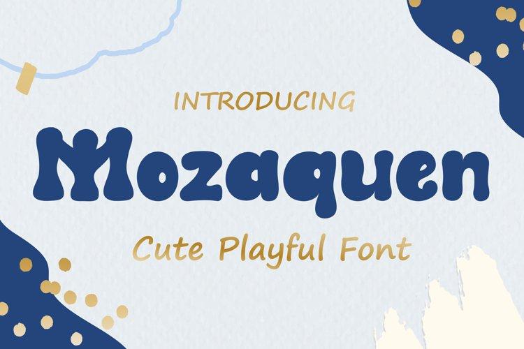 Mozaquen A Cute Playful Font example image 1