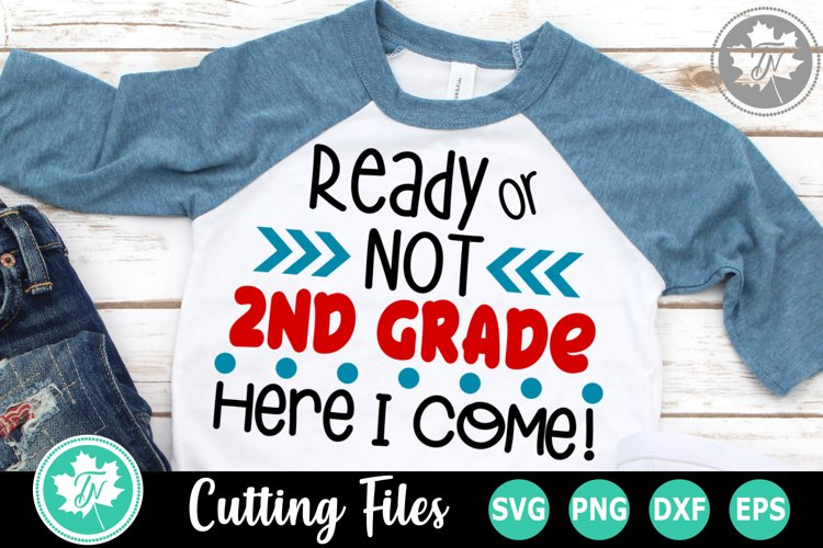 Ready or Not 2nd Grade - A School SVG Cut File example image 1