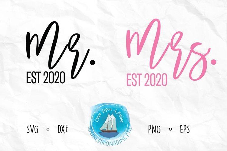 Mr. and Mrs. EST 2020 | Wedding |Wedding SVG Cut File