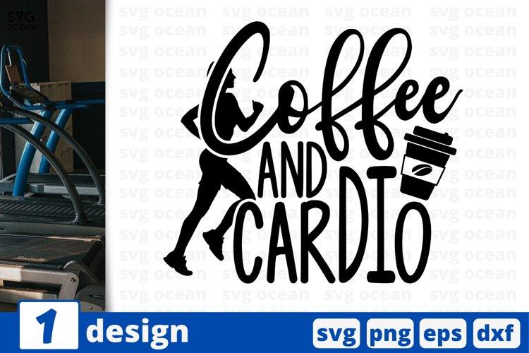 COFFEE AND CARDIO SVG CUT FILE | Fitness cricut | Workout example image 1