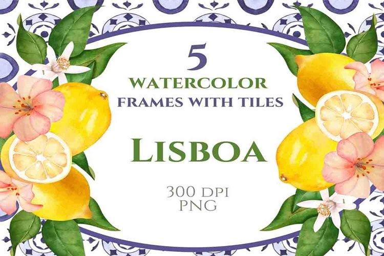 Lisboa Mediterranean tiles, Watercolor frames, DIY, Lemons