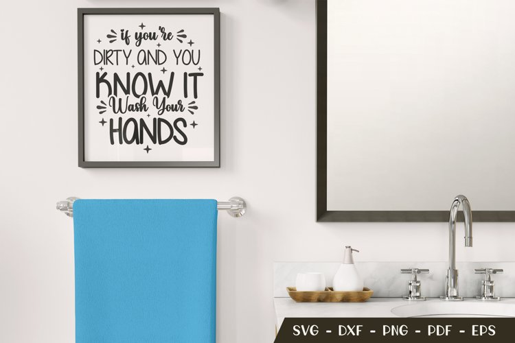 Funny Bathroom Quotes, Bathroom Sign SVG, Funny Bathroom SVG example image 1