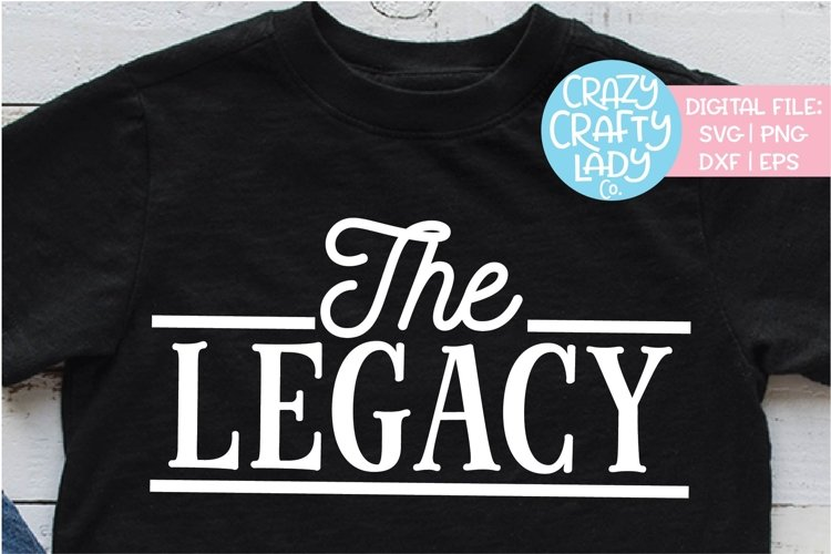 The Legacy Baby Kid's SVG DXF EPS PNG Cut File example image 1