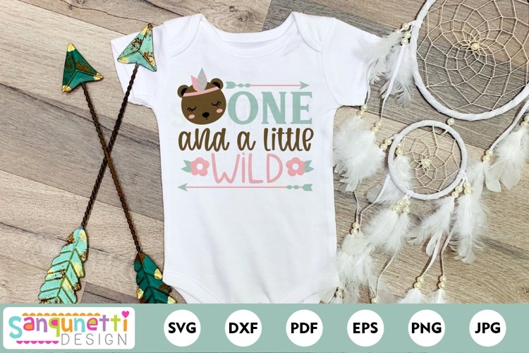 One and a little wild bear SVG cut file for First Birthday