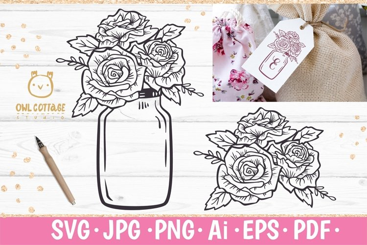 Mason Jar SVG file, Mason Jar Cut file, Mason Jar with roses example image 1