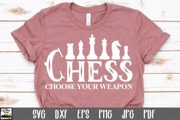 Chess SVG File - Chess Choose Your Weapon SVG File