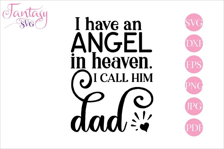 I have an angel - memorial svg cut file