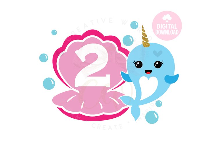 2nd Birthday svg | My 2nd Birthday svg | Narwhal Birthday example image 1