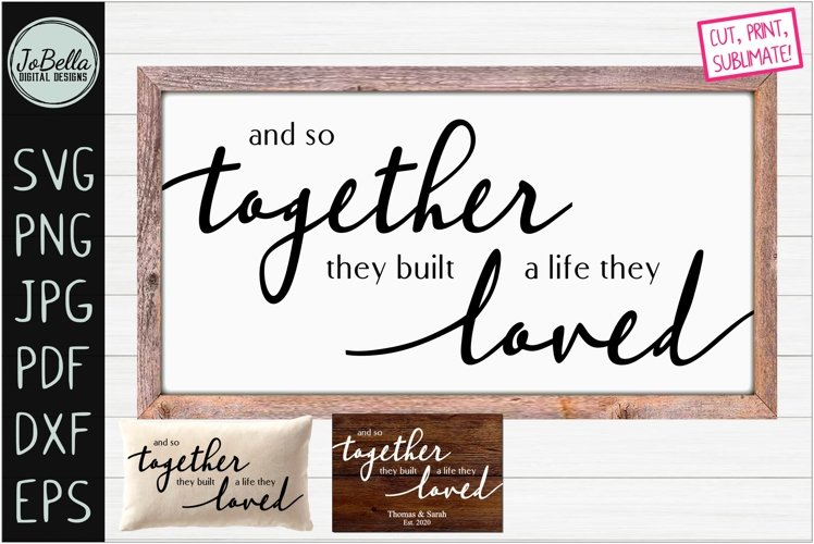 And So Together... Romantic SVG, Sublimation PNG & Printable