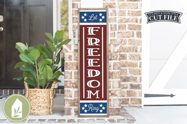 Let Freedom Ring SVG, Front Porch Sign SVG, 4th of July SVG example image 1