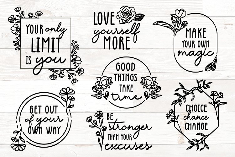 Vol 1 - Inspirational Quotes svg Bundle Floral example image 1