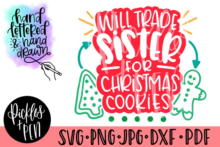 will trade sister for christmas cookies - hand lettered svg