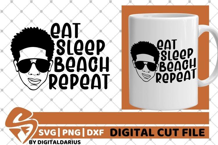 Eat Sleep Beach Repeat svg, Afro Boy svg, Glasses , Melanin example image 1