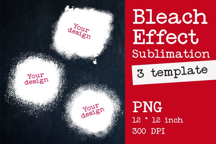 Bleach Effect Bundle for Sublimation Mockups