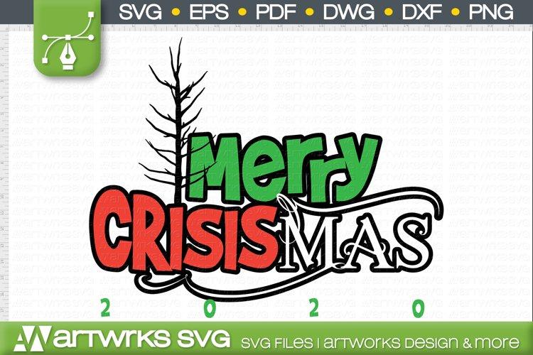 Funny christmas SVG 2020 SVG Christmas svg by Artworks SVG example image 1