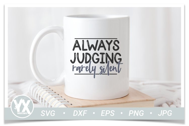 Always Judging, Rarely Silent SVG - Funny SVG example 1