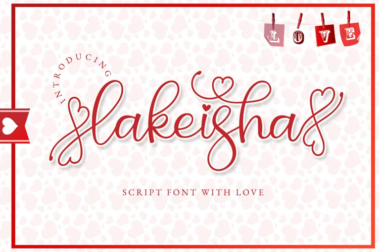 Lakeisha - Heart Accent Calligraphy Font example image 1