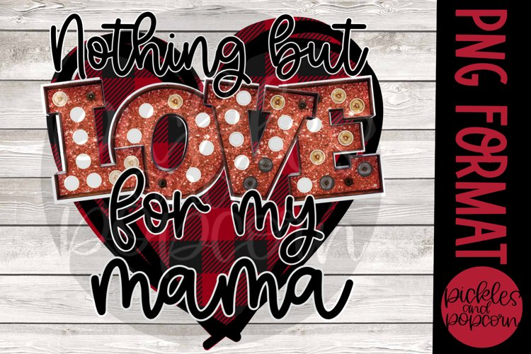 Nothing But Love For My Mama - Plaid Heart example image 1