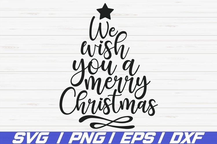 We Wish You A Merry Christmas Svg Christmas Tree Svg Dxf 885135 Illustrations Design Bundles