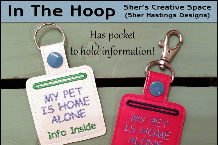 ITH Pet Home Alone Key Fob with Pocket - Snap Tab Machine Embroidery example image 1