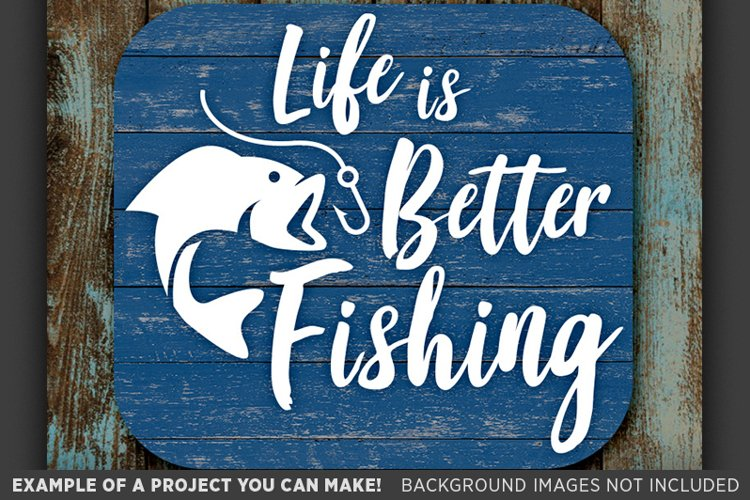Download Life Is Better Fishing Svg Bass Fishing Decor 663 65425 Svgs Design Bundles