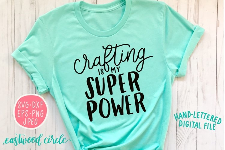 Crafting Is My Superpower Handwritten SVG example image 1