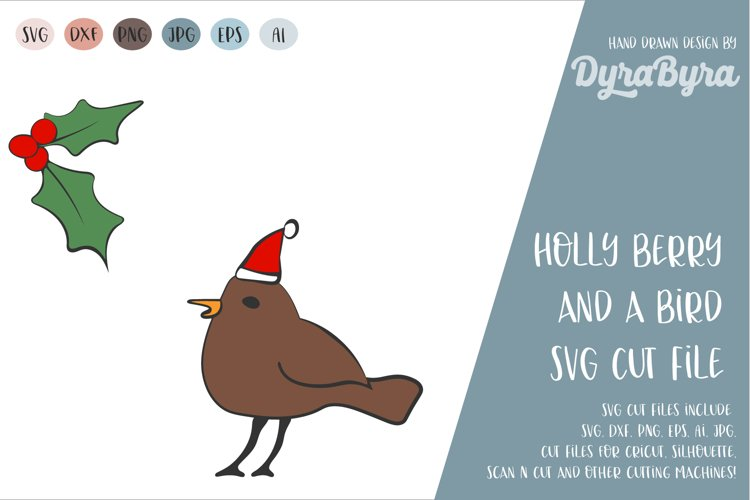 Holly Berry and Bird SVG / Christmas SVG Cut File example image 1