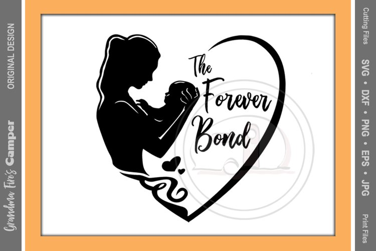 Mother's Day SVG, Forever Bond, Mother Child example image 1