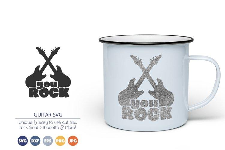 Guitar SVG Cut Files | You Rock SVG
