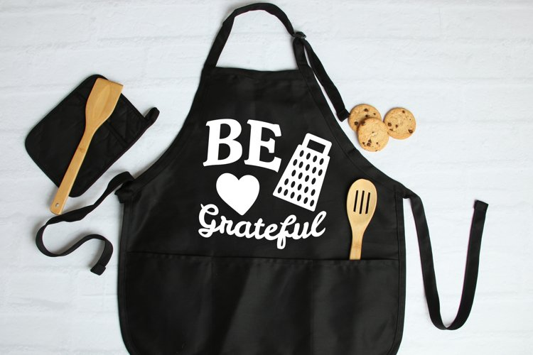Be Grateful SVG, Kitchen Apron SVG files for Cricut designs example image 1
