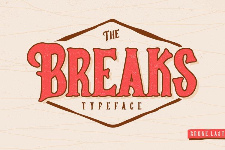 Breaks Typeface