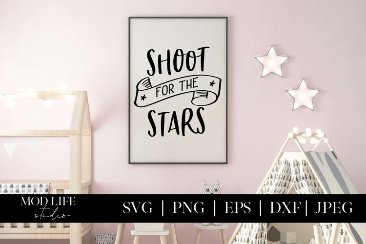 Shoot for the Stars SVG Cut File - SVG PNG JPEG EPS DXF example image 1