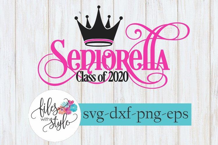 Seniorella Class 2020 Senior Graduation SVG Cutting Files example image 1