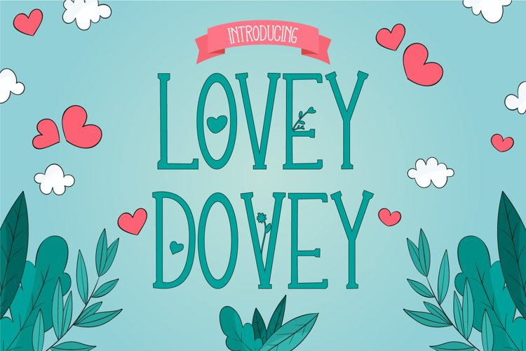 Lovey Dovey Natural Tall Serif Font example image 1