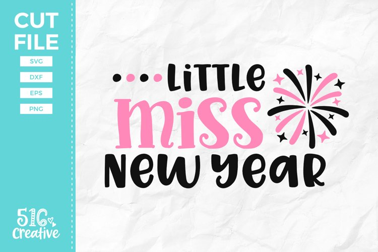 Little Miss New Year SVG DXF EPS PNG example image 1