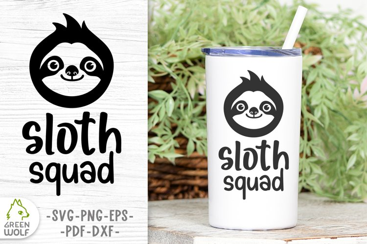 Funny svg Sloth face svg Cute animals svg Funny Sloth squad