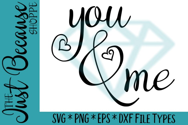 You And Me, SVG File - 0097