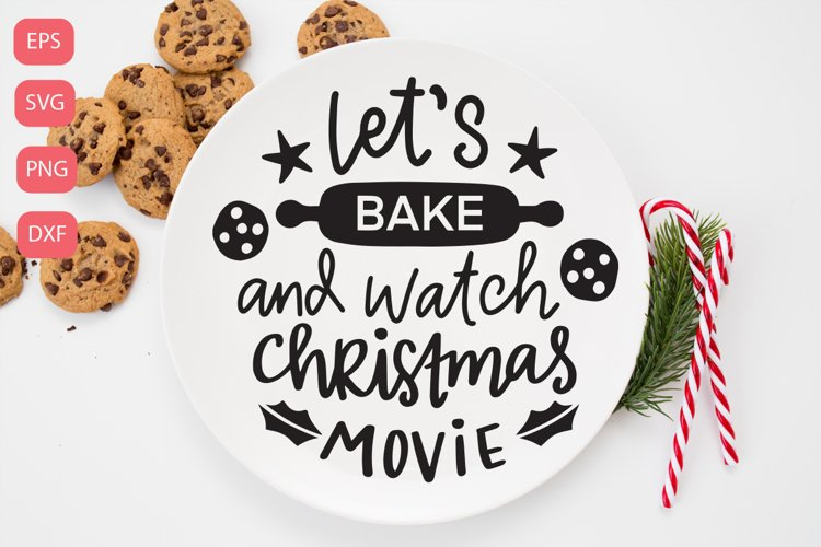 Lets bake and watch christmas moview