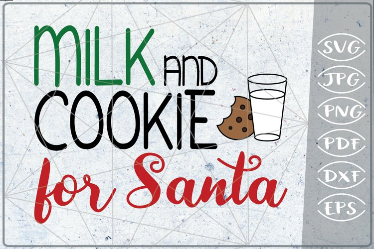 Milk and Cookie for Santa SVG Merry Christmas Quote Stars example image 1