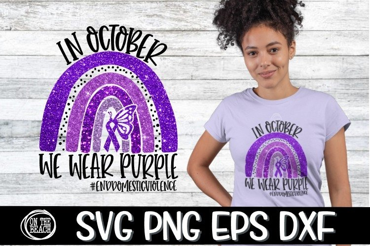 SVG - In October - We Wear Purple - Rainbow- SVG PNG DXF EPS example image 1
