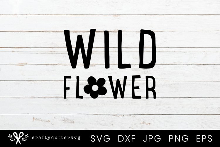 Wild Flower Svg Cutting File for Cricut and Silhouette example image 1