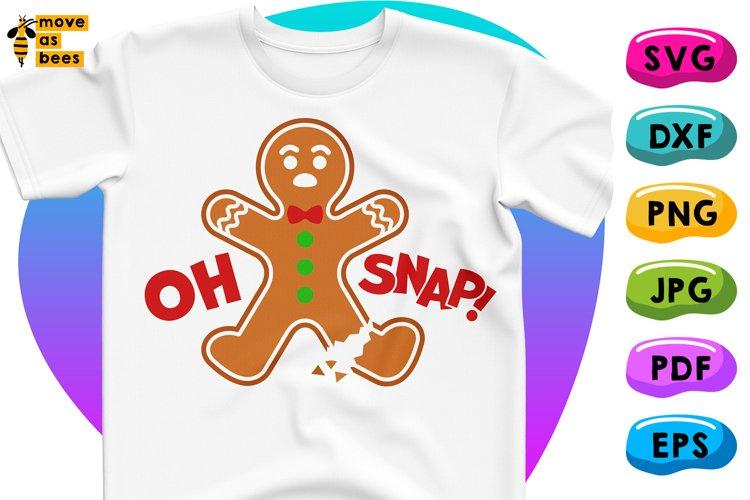 Gingerbread Man with Broken Leg Oh Snap, Svg Christmas Shirt example image 1