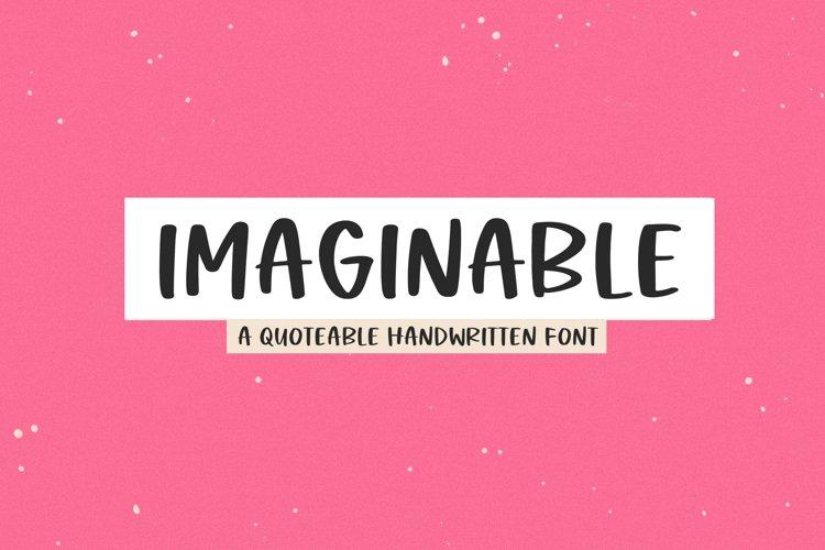 Imaginable - A Casual Handwritten Font