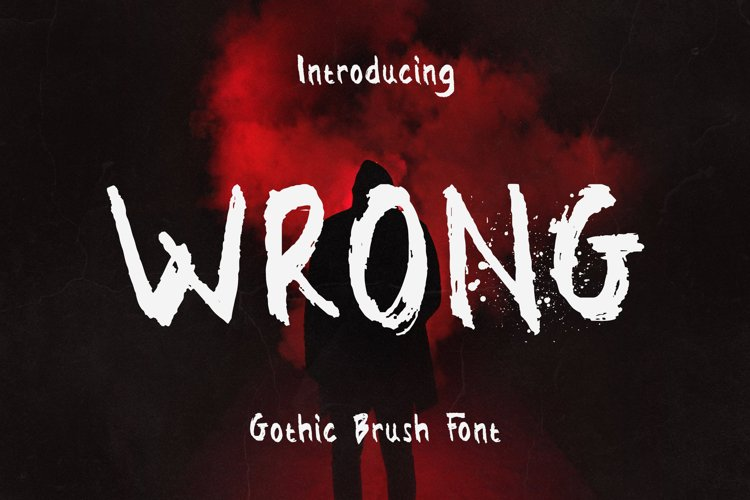 Wrong - Gothic Brush Font example image 1