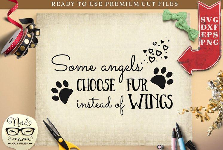 Some angels choose fur SVG Cut File example image 1